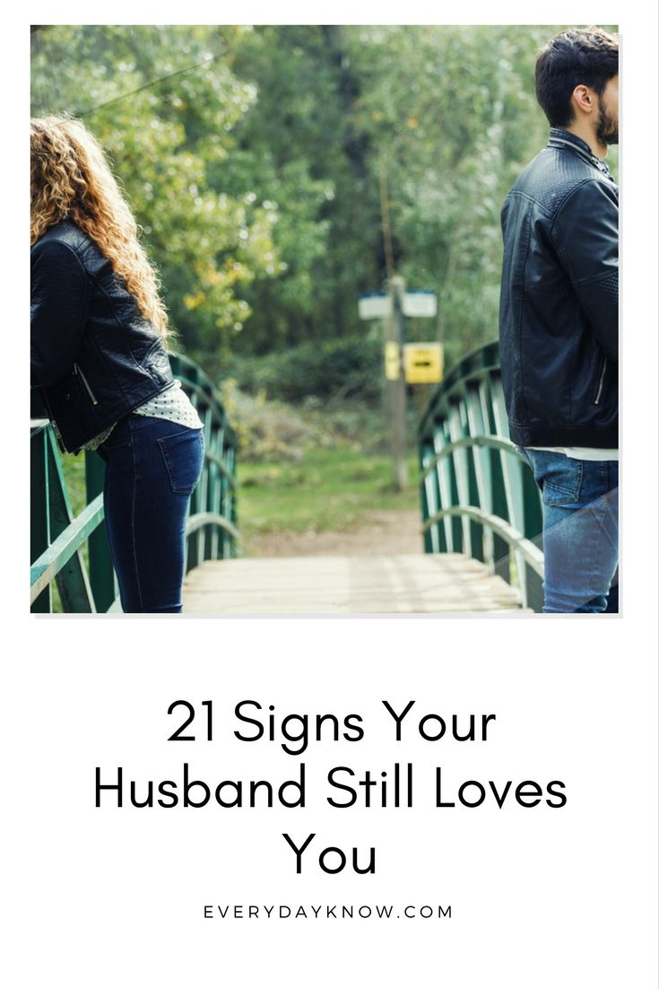 21 Signs Your Husband Still Loves You Love Relationship