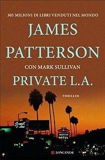 Ottimo bestseller, scritto dal maestro del thriller. Ottima a avvincente lettura. http://pupottina.blogspot.it/2016/07/private-la-di-james-patterson.html