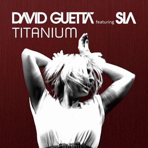 David Guetta/ Sia...Titanium...love this song!!
