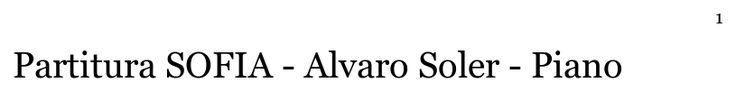 Partitura SOFIA - Alvaro Soler - Piano written by vikygrandneo