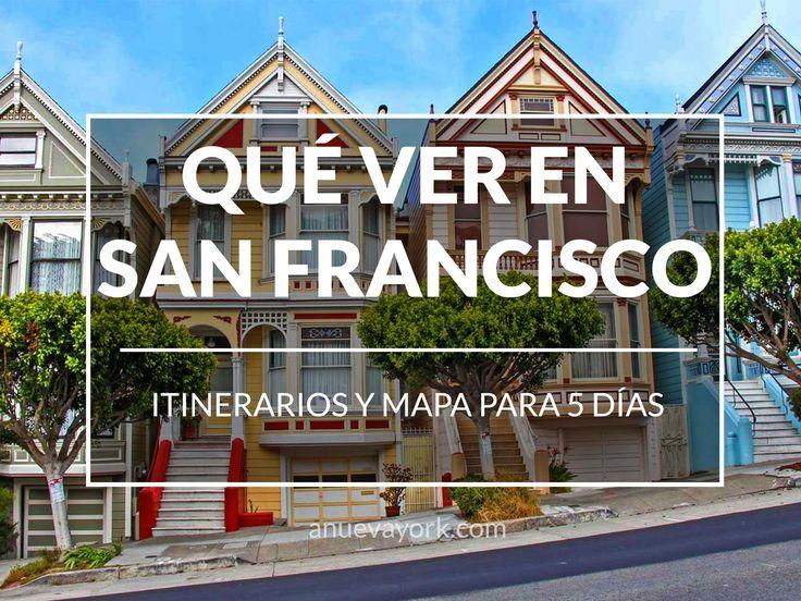 Qué ver en San Francisco en 5 días: itinerarios completos