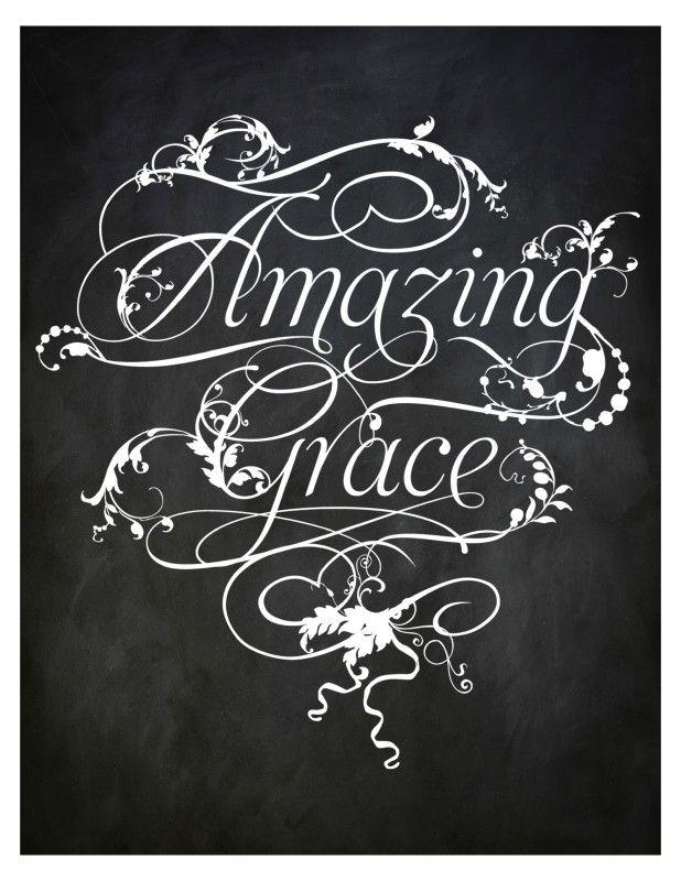Amazing Grace Poster - Free Printable. Chalkboard Printable Amazing Grace.