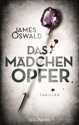 """Hamburger Arroganz: Rezension: """"Das Mädchenopfer"""" von James Oswald - d..."""