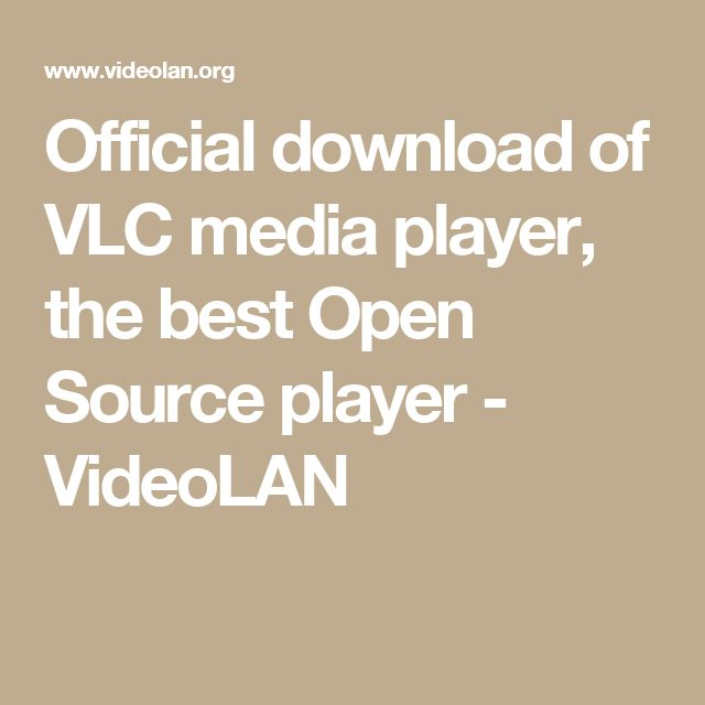 Official download of VLC media player, the best Open Source player - VideoLAN