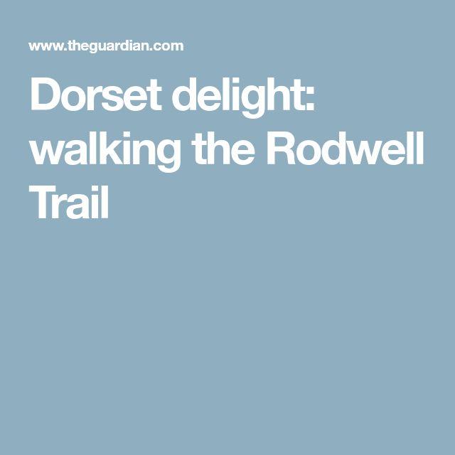 Dorset delight: walking the Rodwell Trail
