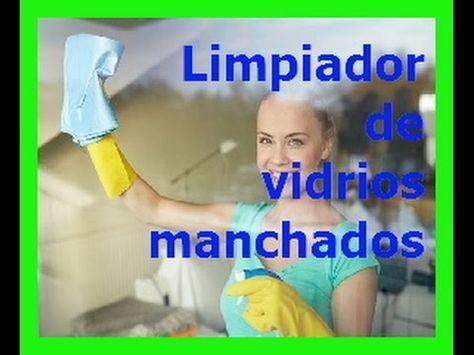 ♥Como Limpiar Vidrios Manchados♥ SUSCRIBETE A MI CANAL►►:http://www.youtube.com/c/saludybelleza2017 Sigueme en FB: http://ift.tt/29VdnOW Sigueme en TWITTER: ...