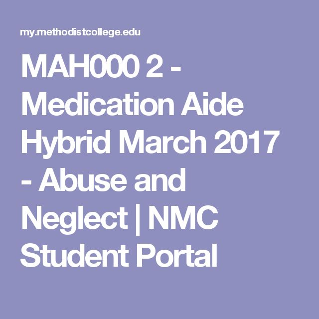 MAH000 2 - Medication Aide Hybrid March 2017 - Abuse and Neglect | NMC Student Portal