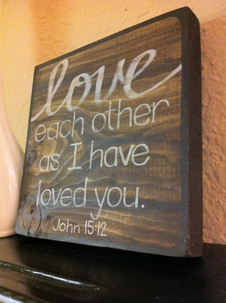 Bible Verse Art - Love Each Other As I Have Loved You- 9x9 Made to Order - Christian Art, Anniversary. $40.00, via Etsy.