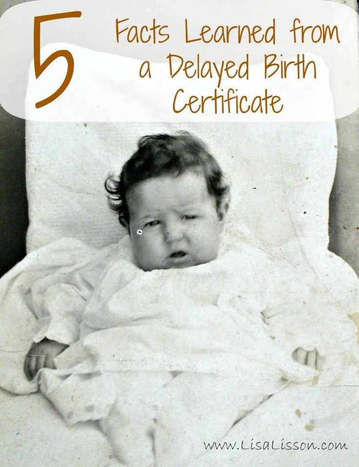 5 Facts Learned from a Delayed  Birth Certificate ~ LisaLisson.com