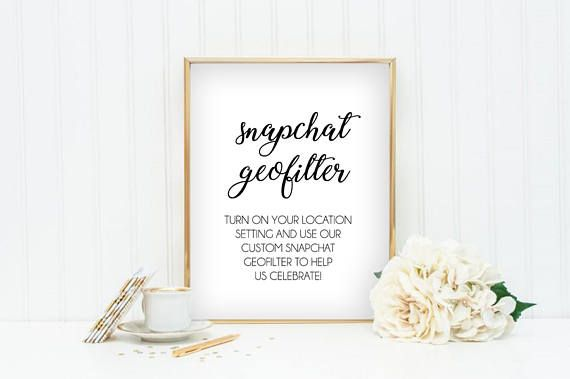SnapChat filters can be a great personalized addition to your events decor. Once you have supplied your event with its own geofilter, make sure your guests know its there!  Inform your guests of your SnapChat filter with this sign! Simply purchase, print and place in your favorite frame. Your guests will get the message in a stylish, friendly way.  The sign prints at 8.5 x 11 but can be trimmed to fit any 8x10 frame.