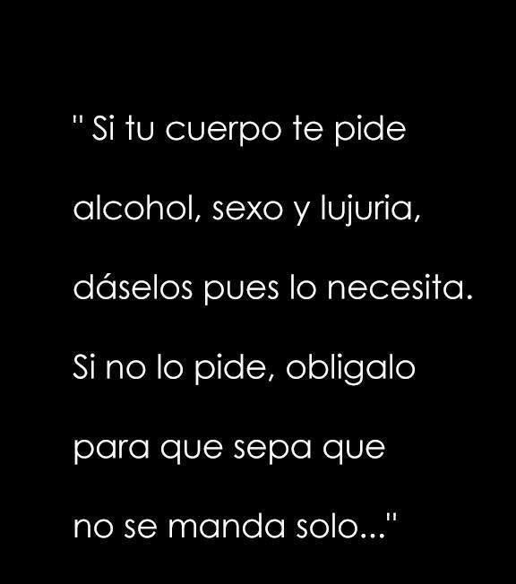 Sabiduría de Mauricio Garcés: si el cuerpo te pide alcohol, sexo y lujuria...