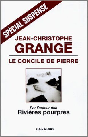 Le Concile de Pierre: Amazon.com: Jean-Christophe Grangé: Books