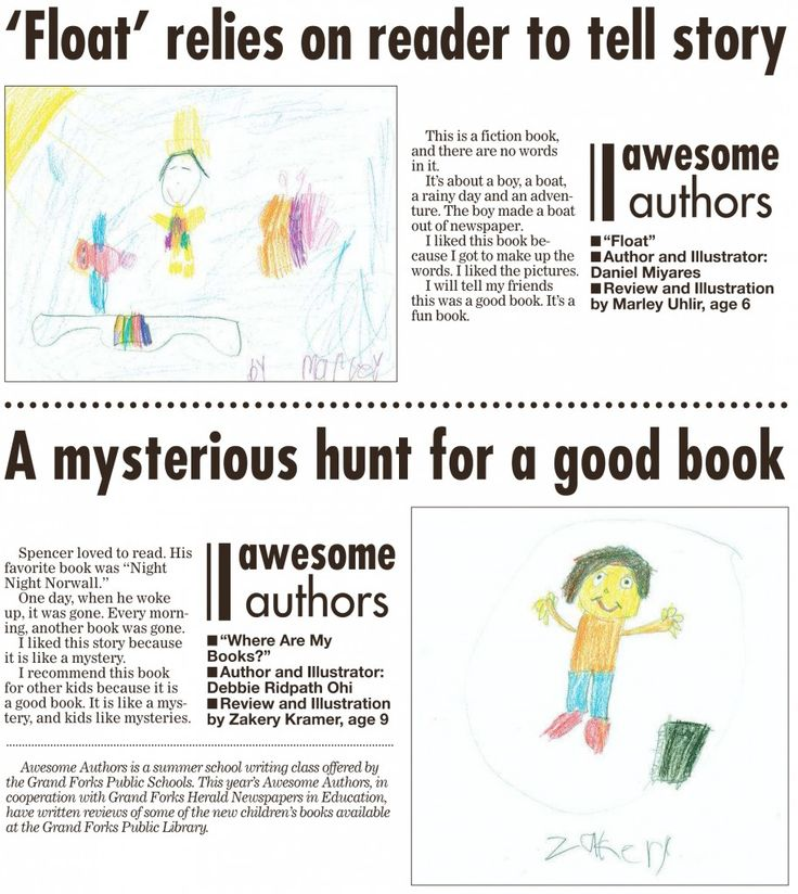 Week 5 Awesome Authors' book reviews and illustrations are from Marley Uhlir, age 6 and Zakery Kramer, age 9. These appeared in the Grand Forks Herald on Sunday, September 27, 2015.