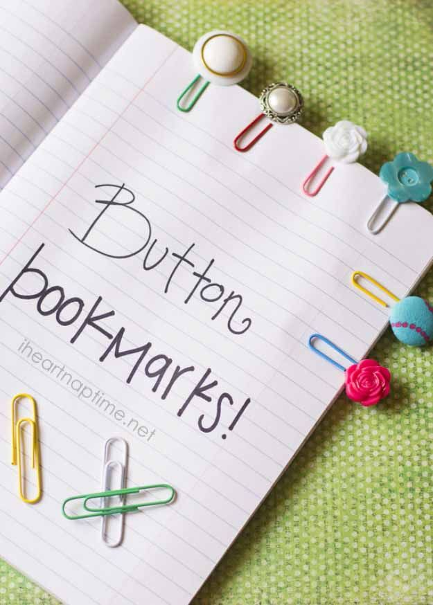 Cool Crafts You Can Make for Less than 5 Dollars   Cheap DIY Projects Ideas for Teens, Tweens, Kids and Adults   Simple and cute button bookmarks   http://diyprojectsforteens.com/cheap-diy-ideas-for-teens/