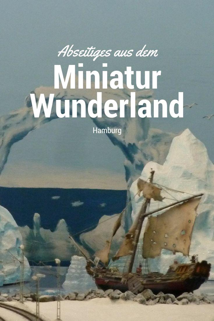 Abseitiges aus dem Miniatur Wunderland Hamburg