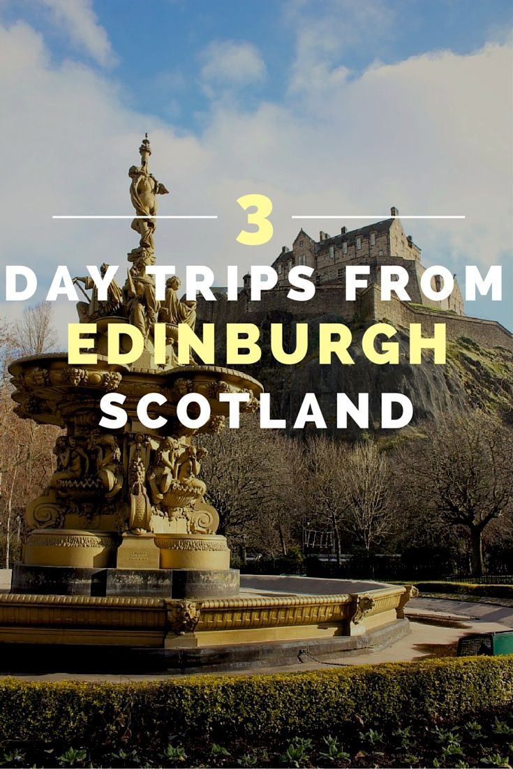 My Top 3 Day Trips From Edinburgh!  Click through to read more on my travel blog :)