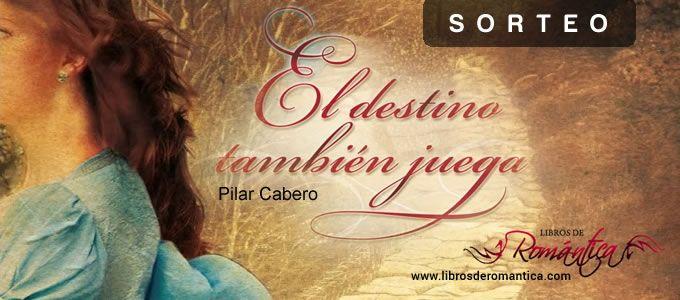 ¡Ya tenemos ganadora del Sorteo El destino también juega de Pilar Cabero!