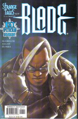 """Blade -  a superhero & vampire hunter in the Marvel Comics Universe. Created by writer Marv Wolfman & penciller Gene Colan, his first appearance was in the comic book The Tomb of Dracula #10 (July 1973) as a supporting character.  The character went on to star & co-star in several comic book series as well as a film & television series. Actor Wesley Snipes portrayed the vampire hunter in the film series, while Kirk """"Sticky Fingaz"""" Jones took on the role for the TV series."""