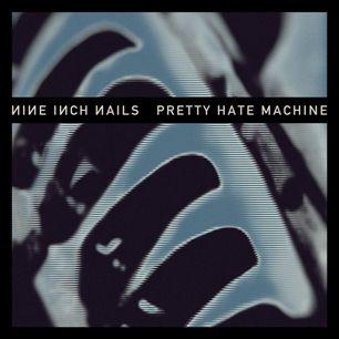Nine Inch Nails, Pretty Hate Machine