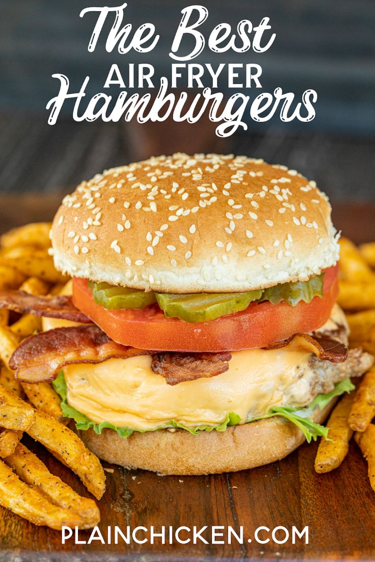 The BEST Air Fryer Burgers hands down the BEST burgers