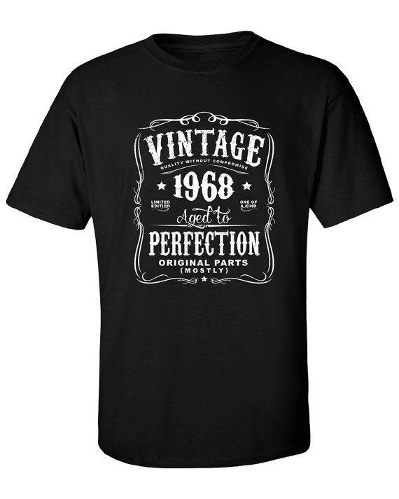 49th în 2017 de naștere cadou pentru bărbați și femei - Vintage 1968 vârstă la perfectiune cea mai mare parte Piese originale T-shirt idee de cadou.  N-1968