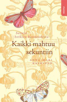 Kaikki mahtuu sekuntiin, Kirjapaja, 2011