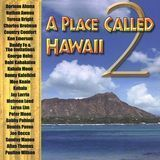Place Called Hawaii, Vol. 2 [CD], 1366917