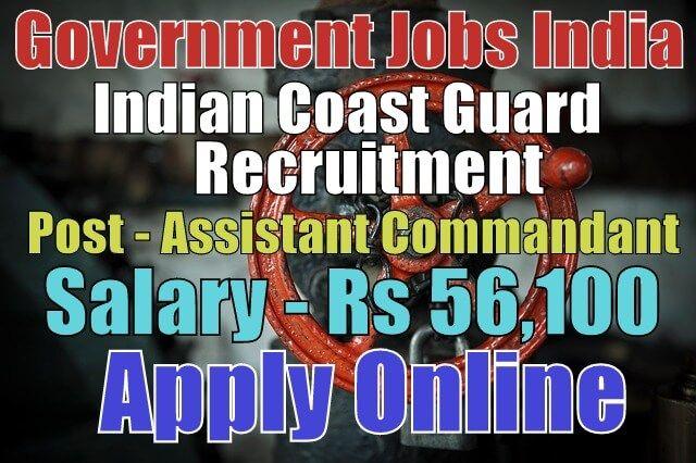 Indian Coast Guard Recruitment 2017 Apply Online