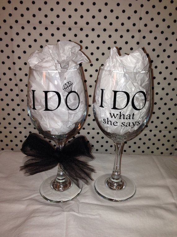 I Do / I Do What She Says Funny Wedding Wine Glasses on Etsy, $18.00