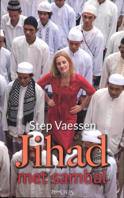 Jihad met sambal, Step Vaessen