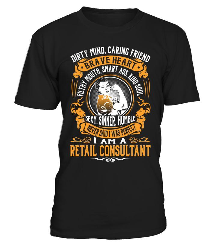 Retail Consultant - I Never Said I Was Perfect #RetailConsultant