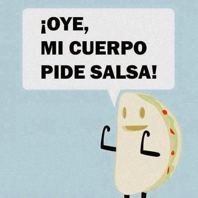 Oye mi cuerpo pide salsa #humor (pineado por @Pablo Ilde Ilde Coraje)