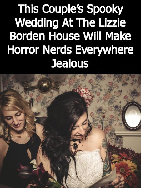 This Couple's Spooky Wedding At The Lizzie Borden House Will Make Horror Nerds Everywhere Jealous