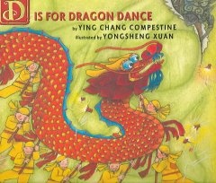http://fvrl.bibliocommons.com/item/show/1434368021_d_is_for_dragon_dance