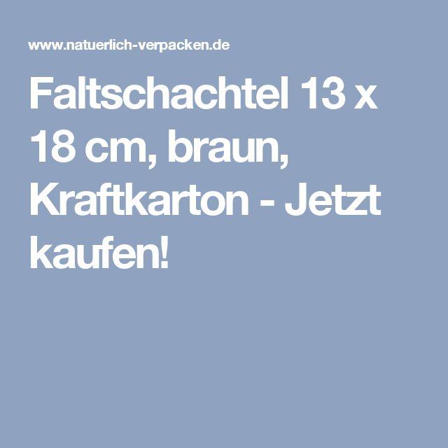 Faltschachtel 13 x 18 cm, braun, Kraftkarton - Jetzt kaufen!