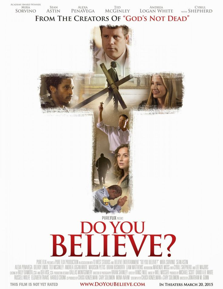 Do You Believe movie: great movie!they just keep getting better. What a great christian film. Soo good, lots of great actors and u won't be disappointed if you see it:)