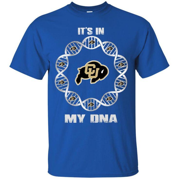 Colorado Buffaloes T shirts It's In My DNA Hoodies Sweatshirts