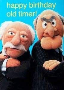 Happy Birthday from.Statler and Waldorf