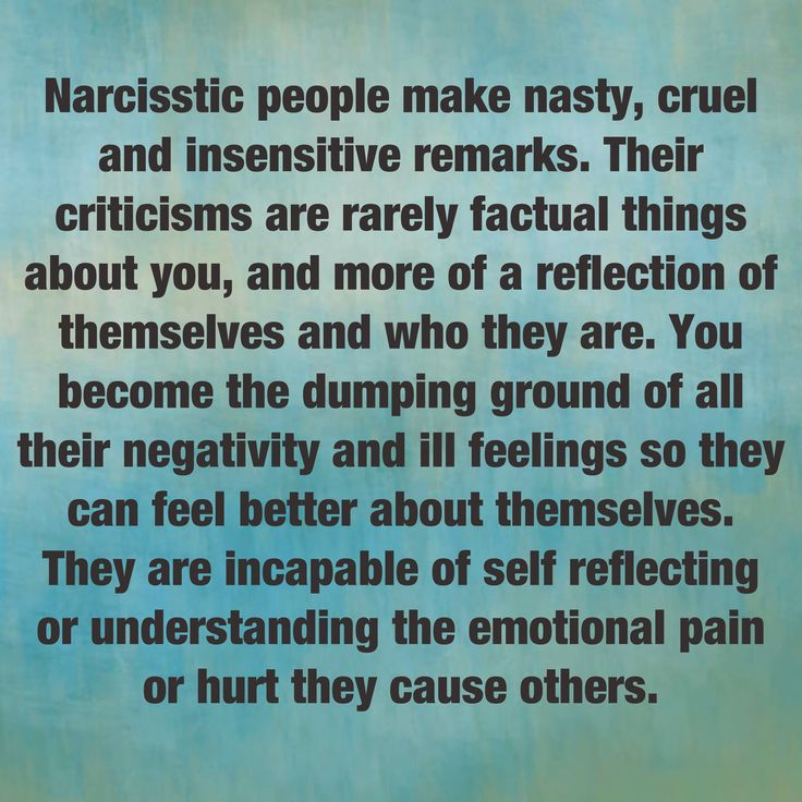 Narcissists and their put downs and constant criticisms. If they could only see themselves...
