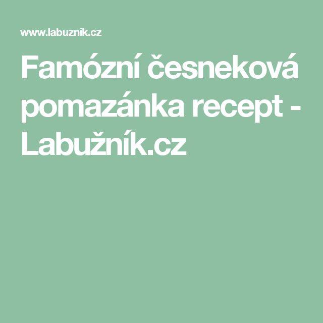 Famózní česneková pomazánka recept - Labužník.cz