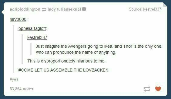 Please! We just to be able to pick up a Thor and he just tags along with you and pronounce every thing for you!