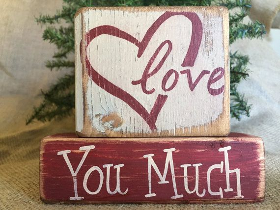 Primitive Country Oepn Heart Love You Much Valentine Shelf Sitter Wood Block Set