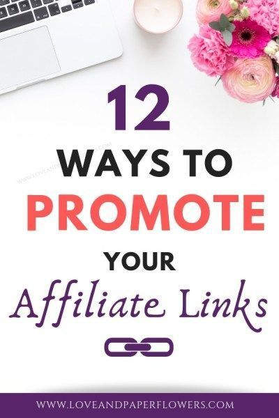 Affiliate Marketing 101: 12 Clever Ways to Promote Your Affiliate Links – Britt Harris | Blogger & Influencer // Lifestyle, Self-Care, Intentional Living