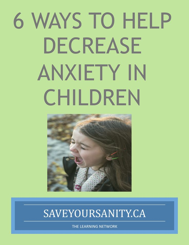 Ideas and strategies to help children who are experiencing anxiety in the classroom or at home
