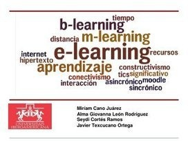 E-learning, b-learning, m-learning