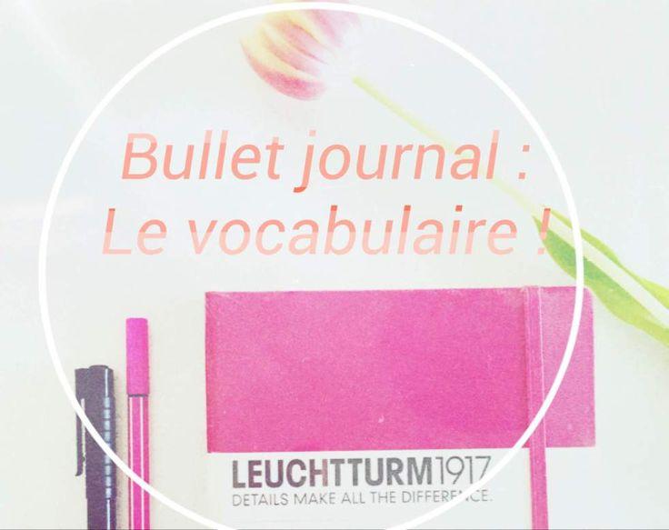 Retrouvez les principaux termes anglophones du bullet journal sur invente ta plume!