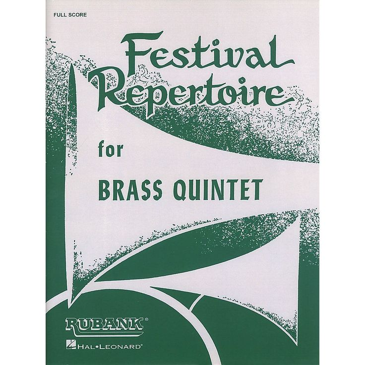 Rubank Publications Festival Repertoire for Brass Quintet (Full Score) Ensemble Collection Series by Various