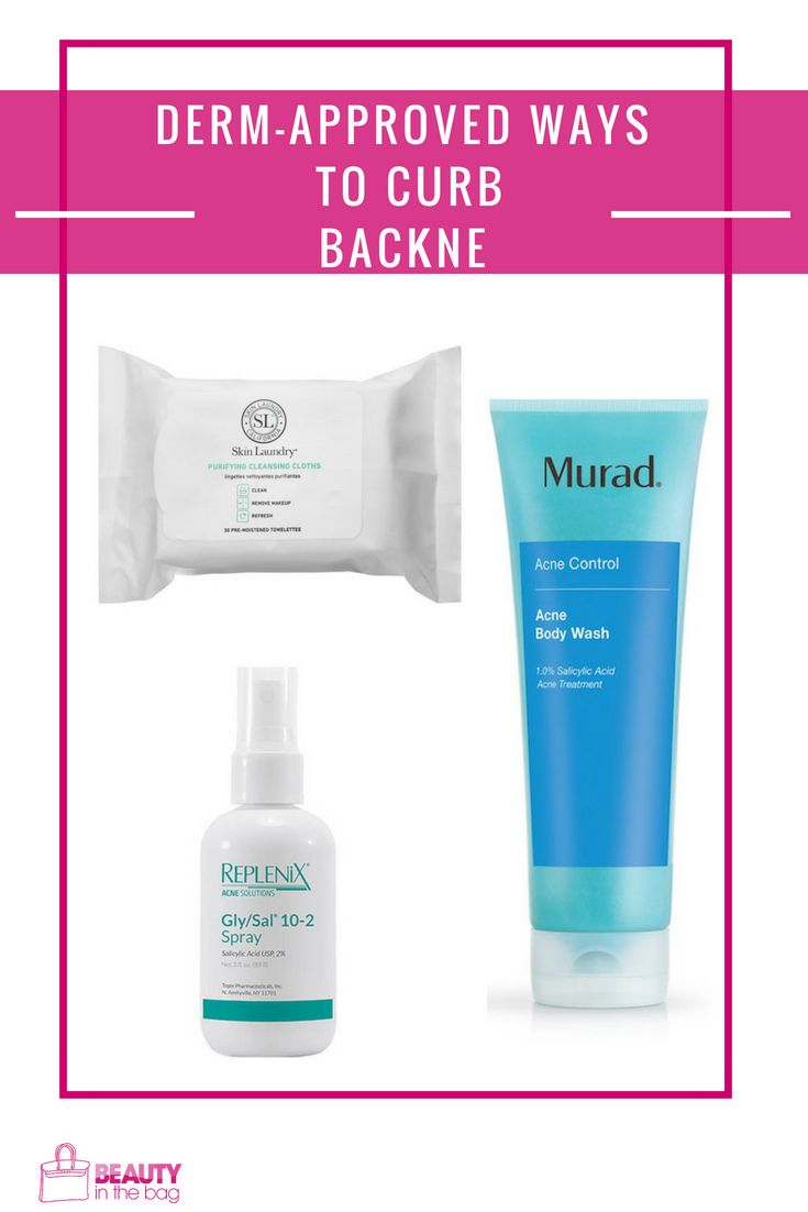 Derm Approved Ways To Curb Backne Acne Body Wash Acne Cure