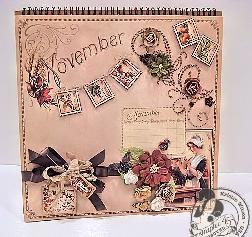 Join in the Calendar Tutorial fun and make this Place in Time November page with @Kristin Wilson's fantastic tutorial! #graphic45 #tutorials