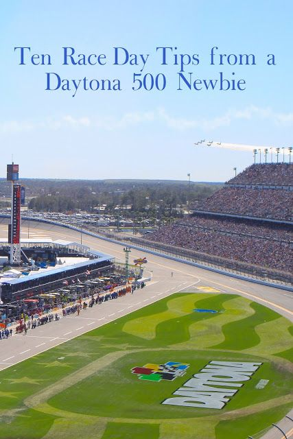 Ten Race Day Tips from a Daytona 500 Newbie: What to bring to Daytona International Speedway, where to go, and what to eat!